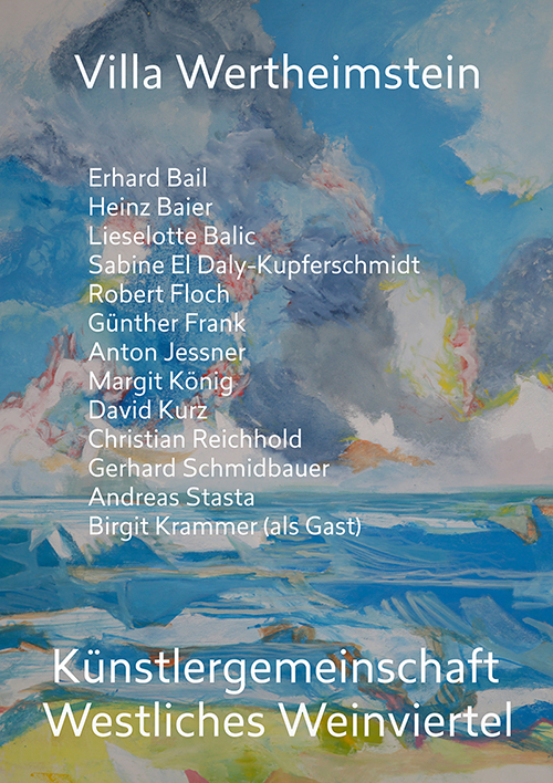Gruppenausstellung der Künstlergemeinschaft Westliches Weinviertel @ Villa Wertheimstein